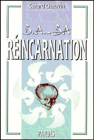 B.A. - BA DE LA REINCARNATION