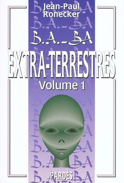 B.A. - BA DES EXTRA-TERRESTRES VOLUME 1