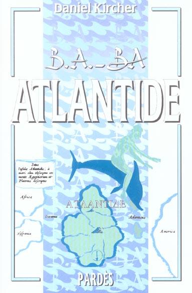 B.A. - BA DE L'ATLANTIDE