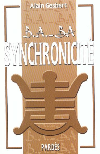 B.A. - BA DE LA SYNCHRONICITE