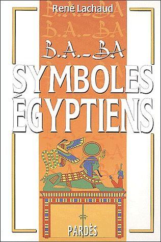 B.A. - BA DES SYMBOLES EGYPTIENS