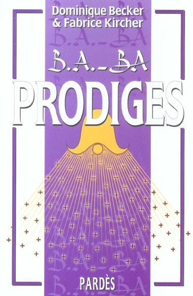 B.A. - BA DES PRODIGES