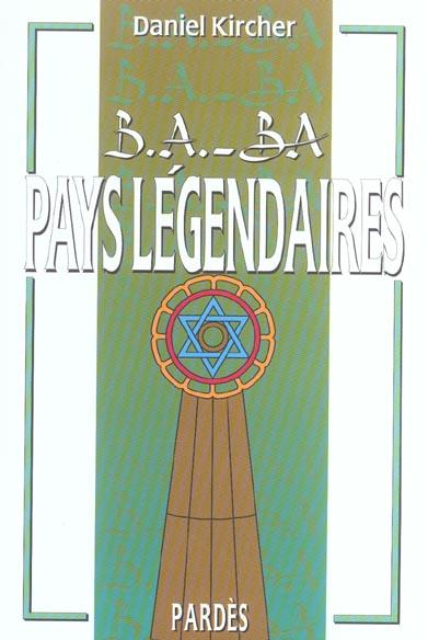 B.A. - BA DES PAYS LEGENDAIRES