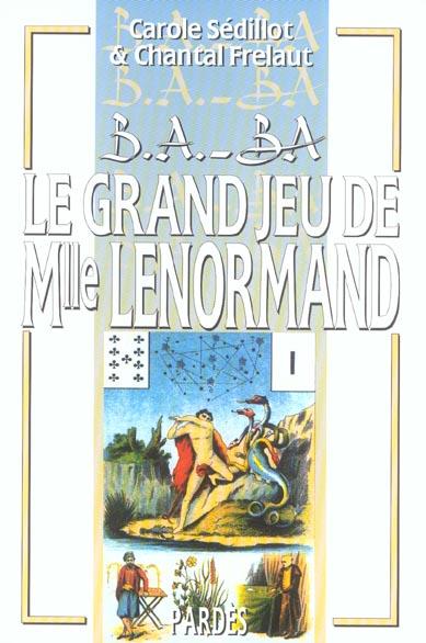 B.A. - BA DU GRAND JEU DE MELLE LENORMAND