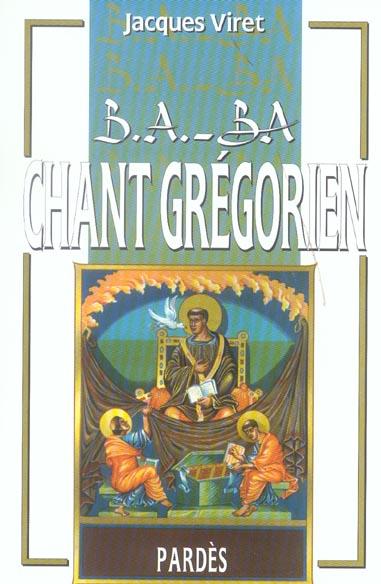 B.A. - BA DU CHANT GREGORIEN