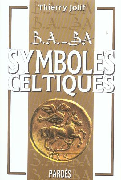 B.A. - BA SYMBOLES CELTIQUES
