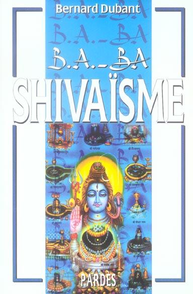 B.A. - BA DU SHIVAISME