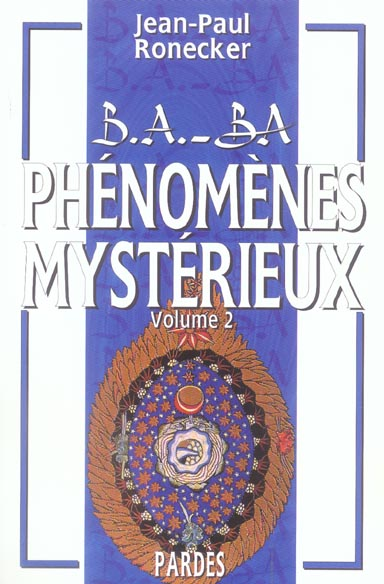 B.A. - BA DES PHENOMENES MYSTERIEUX VOLUME 2
