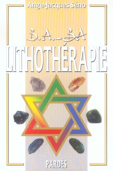 B.A. - BA LITHOTHERAPIE