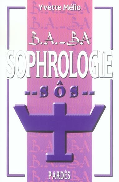 B.A. - BA DE LA SOPHROLOGIE