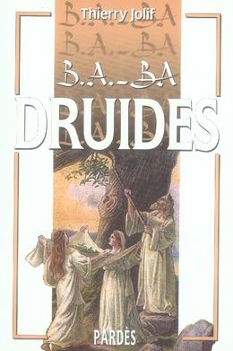 B.A. - BA DRUIDES