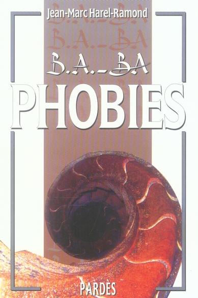 B.A. - BA DES PHOBIES