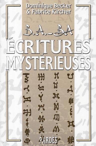 B.A. - BA ECRITURES MYSTERIEUSES