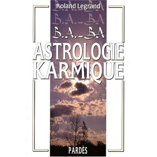 B.A. - BA ASTROLOGIE KARMIQUE