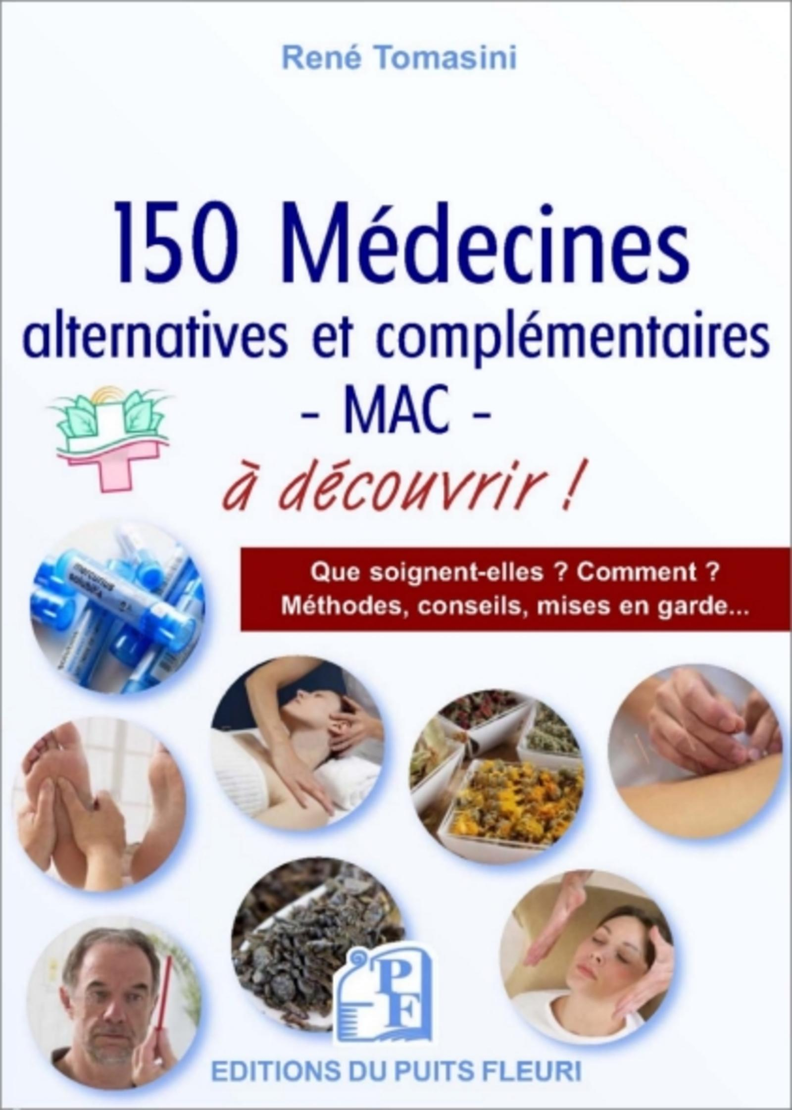 150 MEDECINES  ALTERNATIVES ET COMPLEMENTAIRES MAC