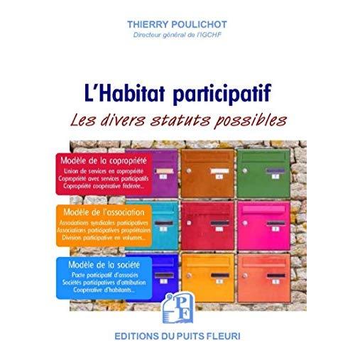 L HABITAT PARTICIPATIF - LES DIVERS STATUTS POSSIBLES