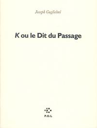 K OU LE DIT DU PASSAGE