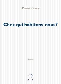 CHEZ QUI HABITONS-NOUS ? ROMAN