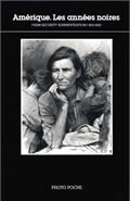 AMERIQUE - ANNEES NOIRES PHOTO POCHE N 4 - TEXTE DE CHARLES HAGEN