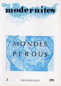 MONDES PERDUS