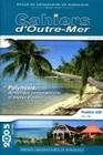 LES CAHIERS D'OUTRE-MER, N 230/TOME LVIII. AVR.-JUIN 2005. POLYNESIE,  DYNAMIQUE CONTEMPORAINE ET EN