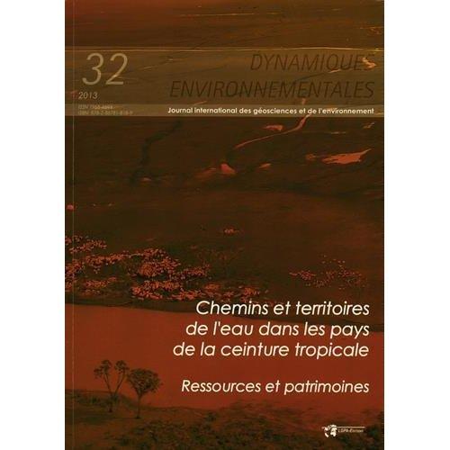 CHEMINS ET TERRITOIRES DE L EAU DANS LES PAYSDE LA CEINTURE TROPICALE RESSOURCES ET PATRI MOINE