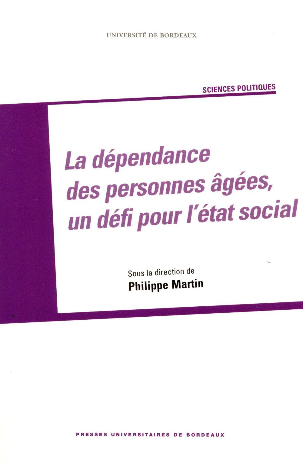 DEPENDANCE DES PERSONNES AGEES UN DEFI POUR LETAT SOCIAL