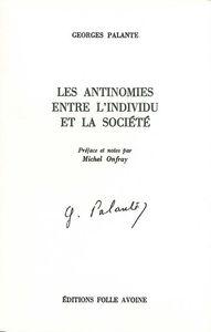 ANTINOMIES ENTRE L'INDIVIDU ET LA SOCIETE (LES)