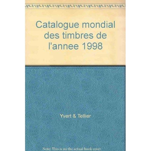 CATALOGUE MONDIAL DES TIMBRES DE L'ANNEE 1998