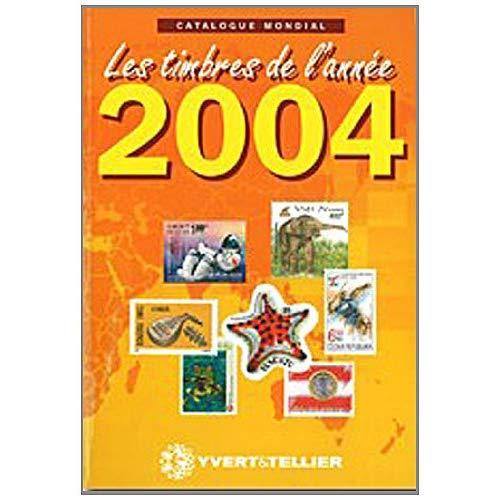 CATALOGUE MONDIAL DES TIMBRES DE L ANNEE 2004