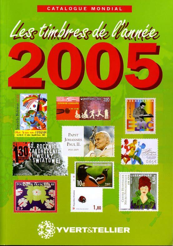 CATALOGUE MONDIAL DES TIMBRES DE L ANNEE 2005