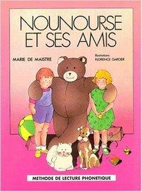 NOUNOURSE ET SES AMIS (LIVRE DE LECTURE)