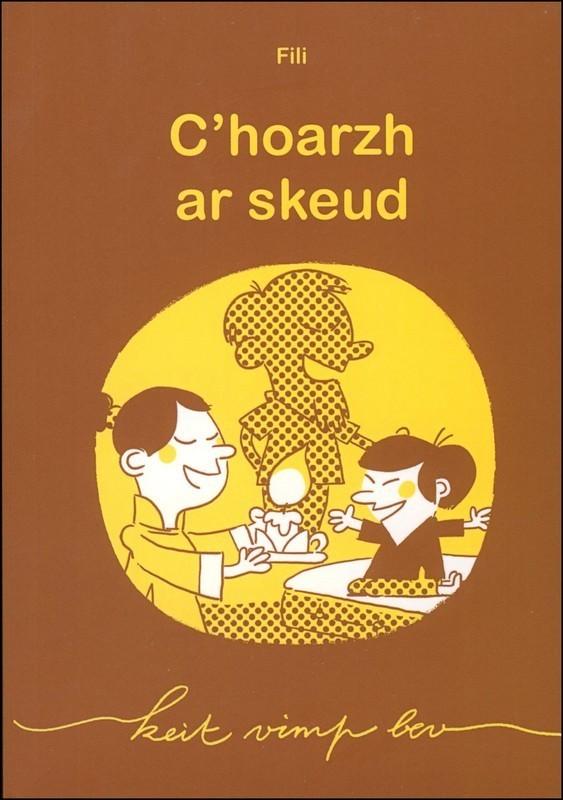 C'HOARZH AR SKEUD