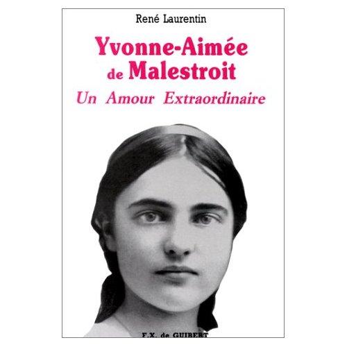 UN AMOUR EXTRAORDINAIRE, YVONNE-AIMEE DE MALESTROIT