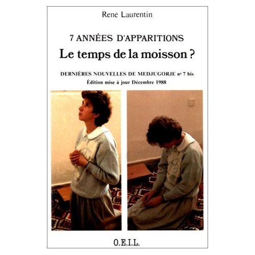 7 ANNEES D'APPARITIONS : LE TEMPS DE LA MOISSON ?