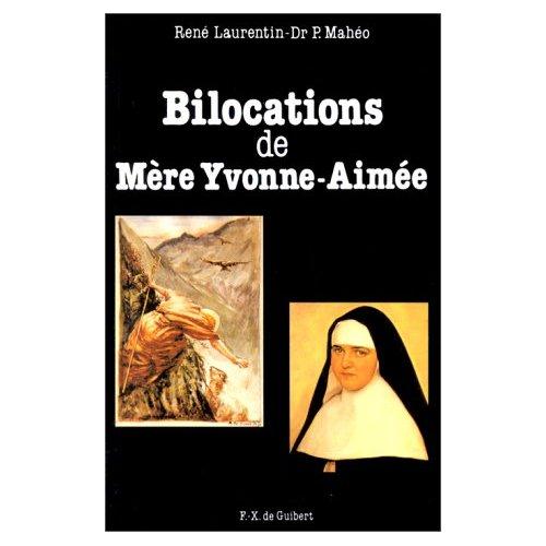 BILOCATIONS DE MERE YVONNE-AIMEE