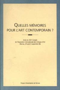 QUELLES MEMOIRES POUR L ART CONTEMPORAIN