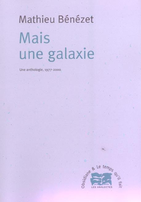 MAIS UNE GALAXIE UNE ANTHOLOGIE, 1977-2000