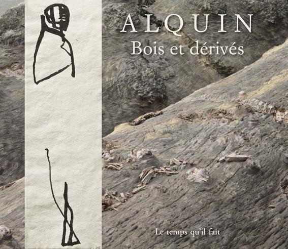 ALQUIN, BOIS ET DERIVES