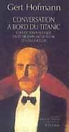 CONVERSATION A BORD DU TITANIC LORS DE SON NAUFRAGE ENTRE SIR JOHN JACOB ASTOR E