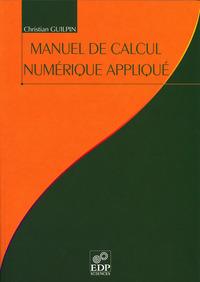 MANUEL DE CALCUL NUMERIQUE APPLIQUE A L USAGE DES SCIENTIF.