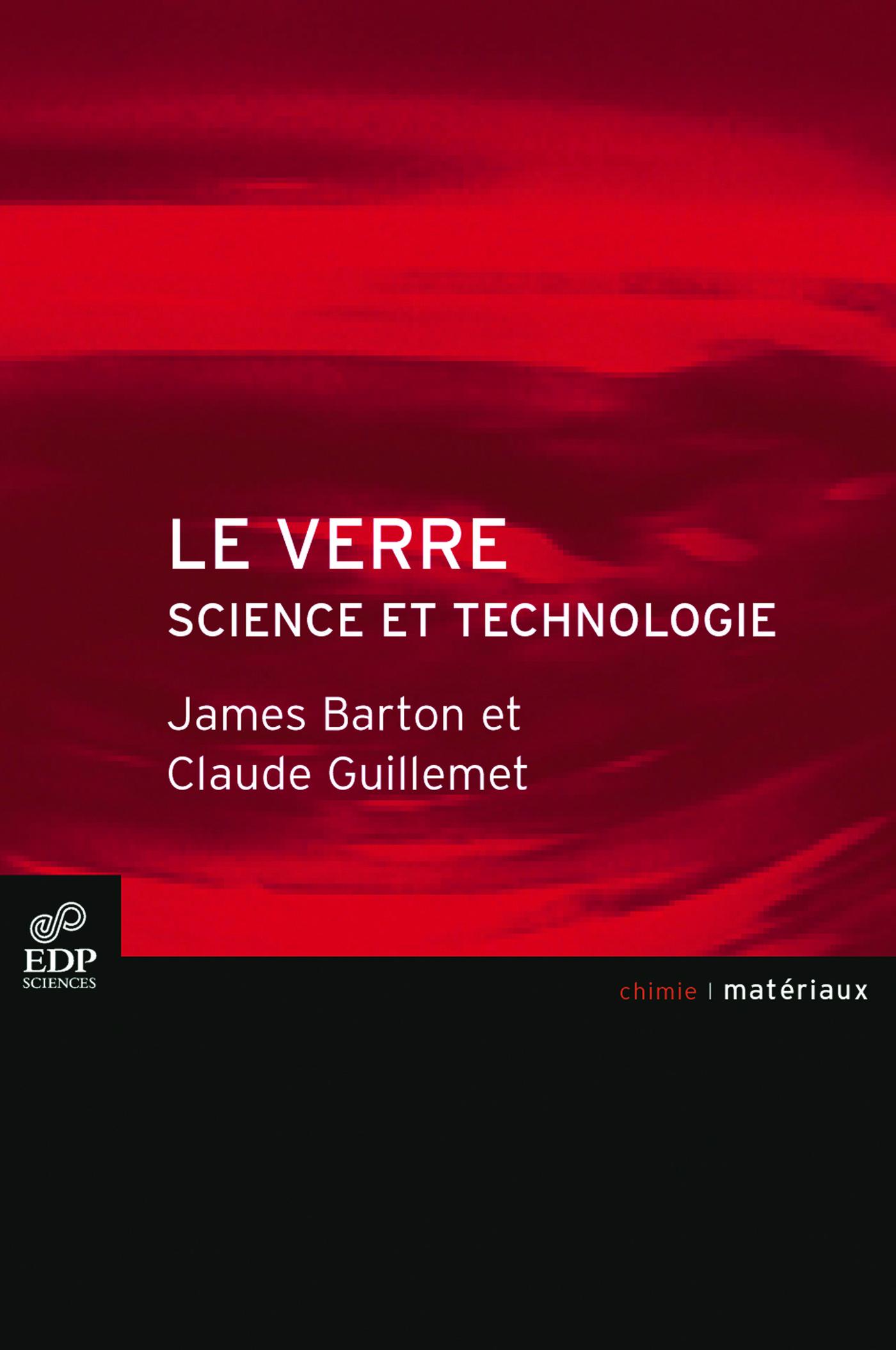 VERRE, SCIENCE ET TECHNOLOGIE