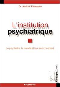INSTITUTION PSYCHIATRIQUE