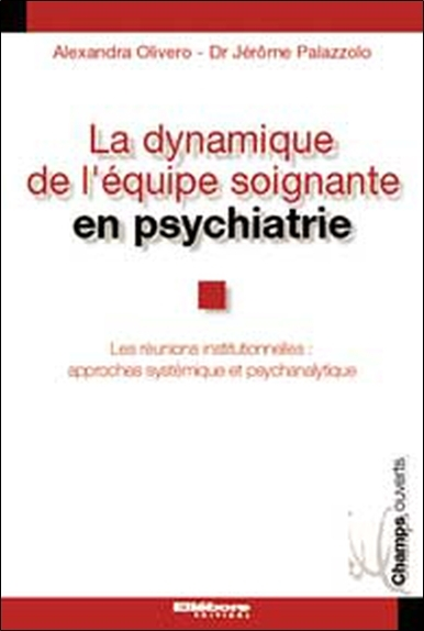 DYNAMIQUE EQUIPE SOIGNANTE PSYCHIATRIE