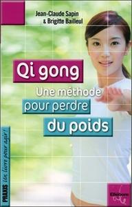 QI GONG - UNE METHODE POUR PERDRE DU POIDS