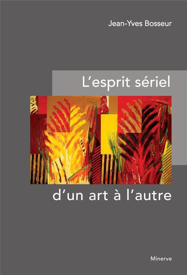 ESPRIT SERIEL D UN ART A L AUTRE (L)