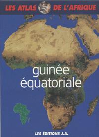 ATLAS DE LA GUINEE EQUATORIALE ATLAS DE L'AFRIQUE