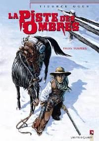 LA PISTE DES OMBRES - TOME 02