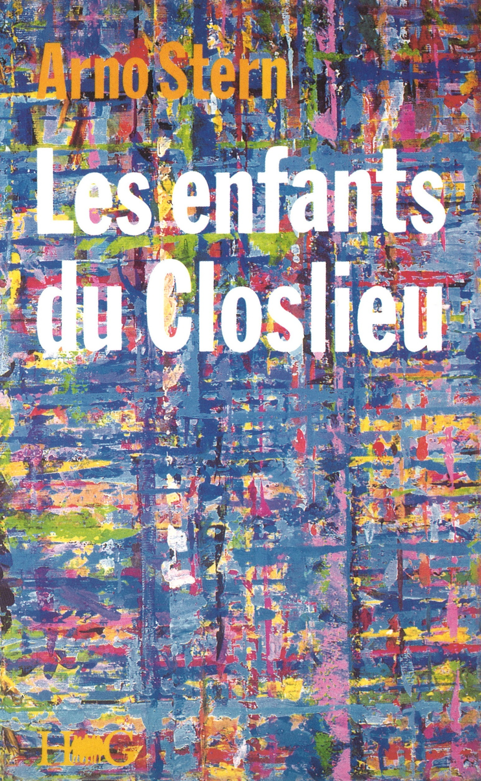 LES ENFANTS DU CLOSLIEU - OU L'INITIATION AU PLUSETRE