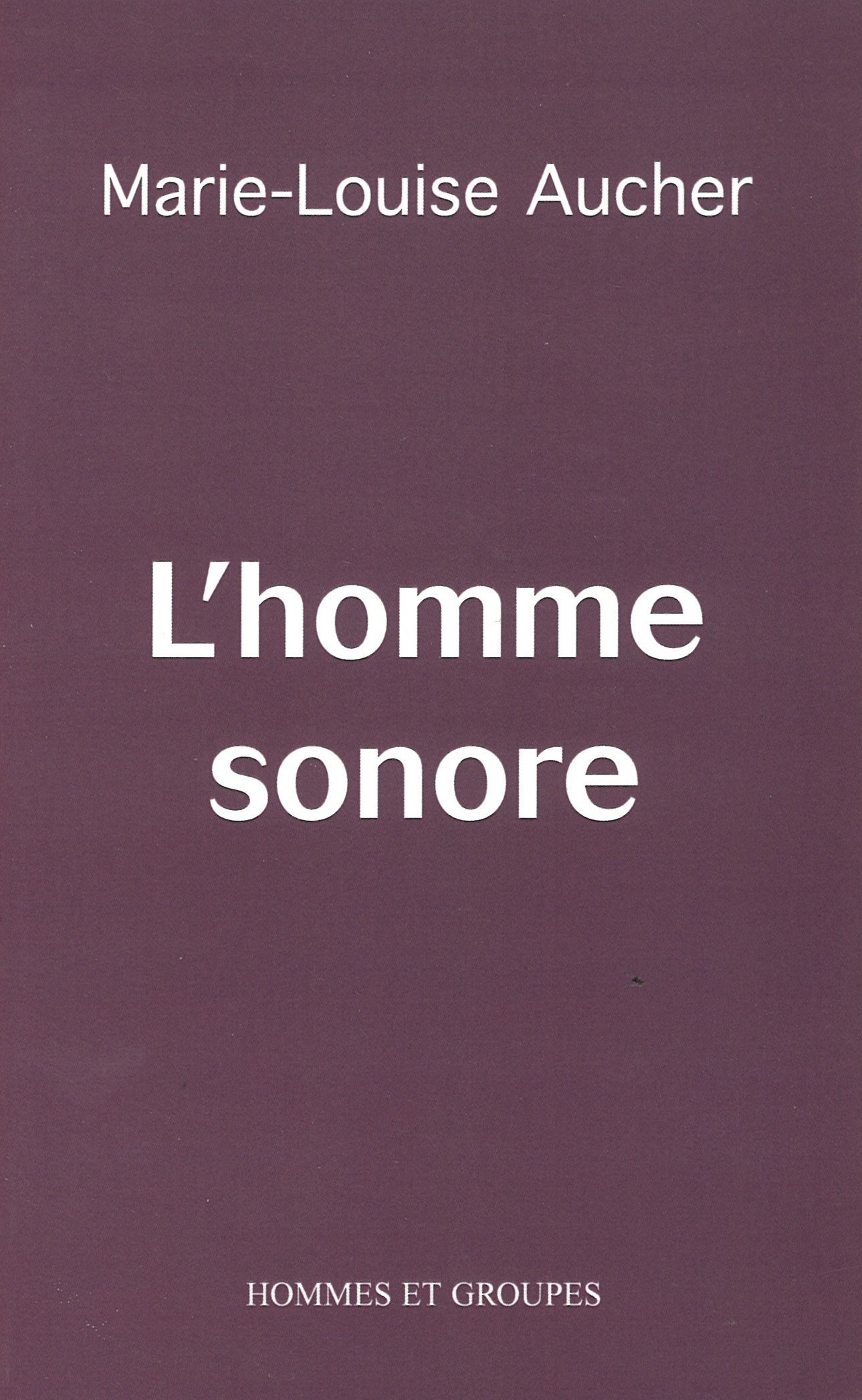L'HOMME SONORE
